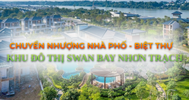 No.1 Mua bán chuyển nhượng nhà phố biệt thự Swan Bay Nhơn Trạch 4